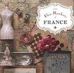 Top 10 flea markets in France - travel there by train